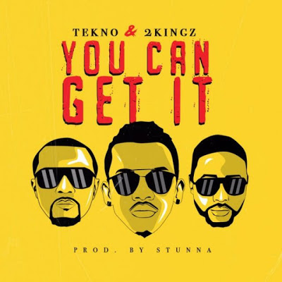 Tekno Ft. 2Kingz - You Can Get It