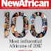 New African Magazine announces 100 Most Influential Africans of 2017