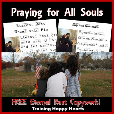 Pray for All Souls with FREE Eternal Rest Grant unto Them Copywork Printable in English and Latin
