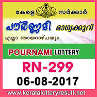 kl result yesterday,lottery results, lotteries results, keralalotteries, kerala lottery, keralalotteryresult, kerala lottery   result, kerala lottery result live, kerala lottery results, kerala lottery today, kerala lottery result today, kerala lottery   results today, today kerala lottery result, kerala lottery result 6-08-2017, pournami lottery rn 299, pournami lottery,   pournami lottery today result, pournami lottery result yesterday, pournami lottery rn299, pournami lottery 6.8.2017