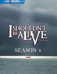 I Shouldn't Be Alive 4   Bmovies