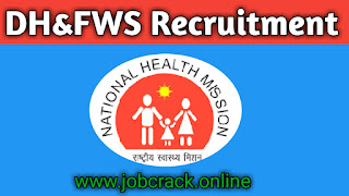 DH & FWS Recruitments 52 Lab Technician, Supervisor, Volunteers, Etc Jobs in DH & FWS, South 24 Parganas