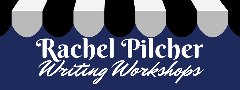 Rachel Pilcher Writing Workshops