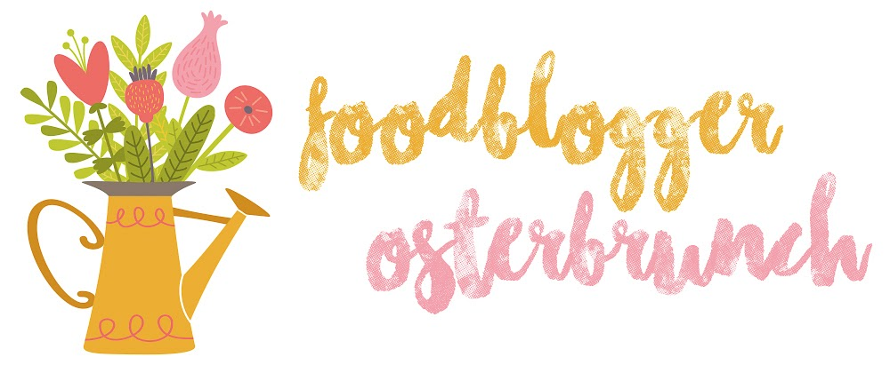 Foodbloggerosterbrunch 2019