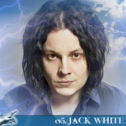 The 30 Greatest Music Legends Of Our Time: 05. Jack White