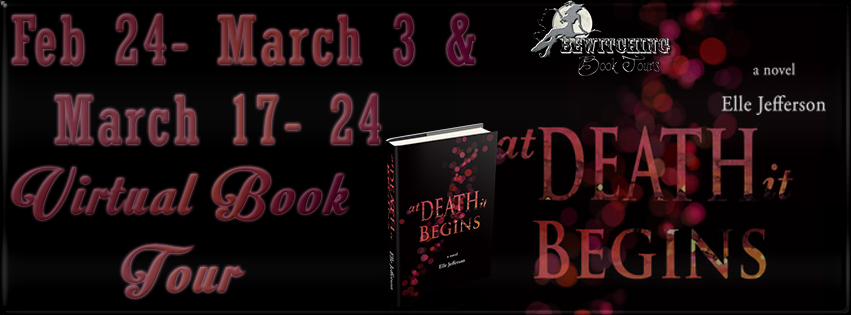http://bewitchingbooktours.blogspot.com/2014/02/now-on-tour-at-death-it-begins-and-in.html