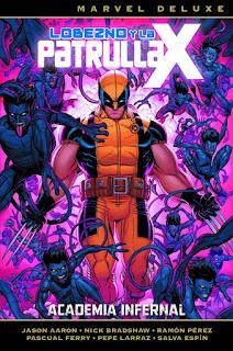 Lobezno y La patrulla X #4 Academia infernal
