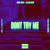 #NewMusic - DAVE EAST FT. LIL UZI VERT – 'DON'T TRY ME'