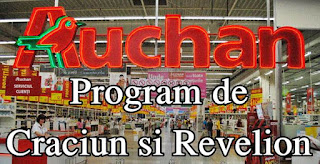 auchan orar program craciun 2017 25 26 decembrie 2017