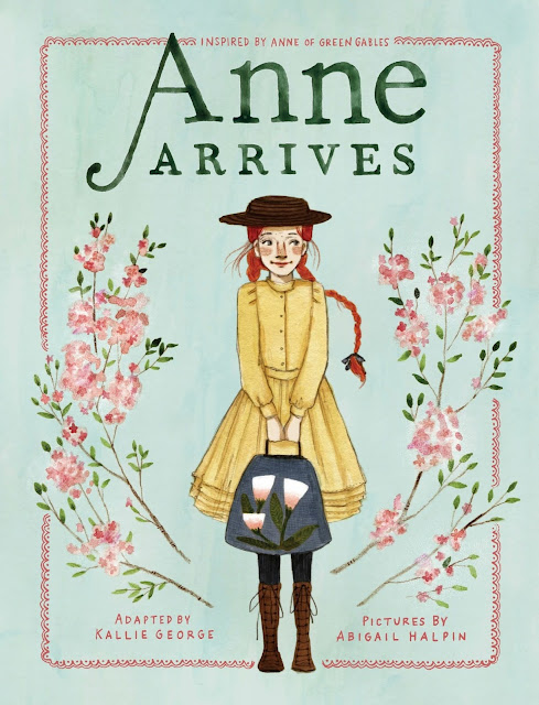 Anne Arrives by Kallie George