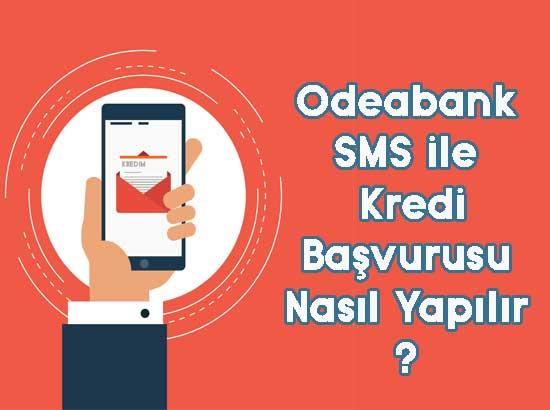 odeabank sms ile kredi başvurusu