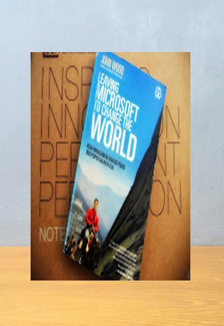 Leaving Microsoft to Change The World, John Wood