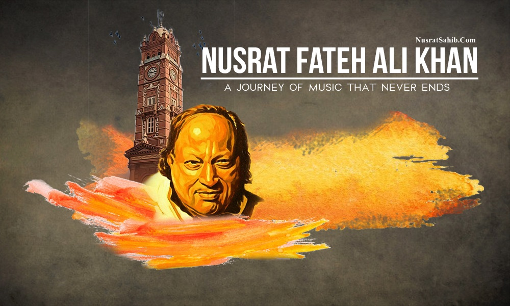 Nusrat Fateh Ali Khan : A Journey of Music That Nevers Ends | NusratSahib.Com