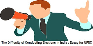 The Difficulty of Conducting Elections in India