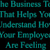 The Business Tool That Helps You Understand How Your Employees Are Feeling