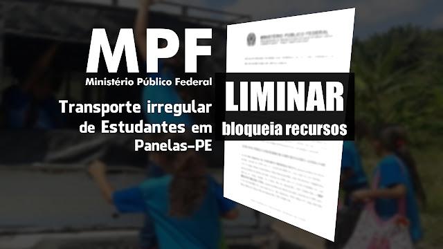 LIMINAR bloqueia recursos: Transporte irregular de Estudantes em Panelas-PE