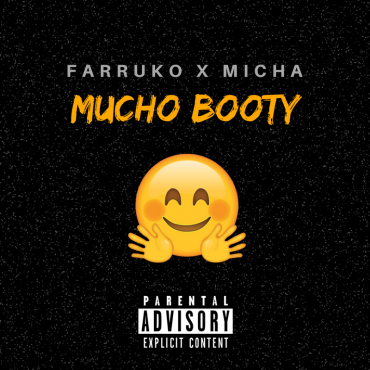 Farruko Ft. Micha - Mucho Booty