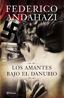 Los amantes bajo el Danubio- Federico Andahazi