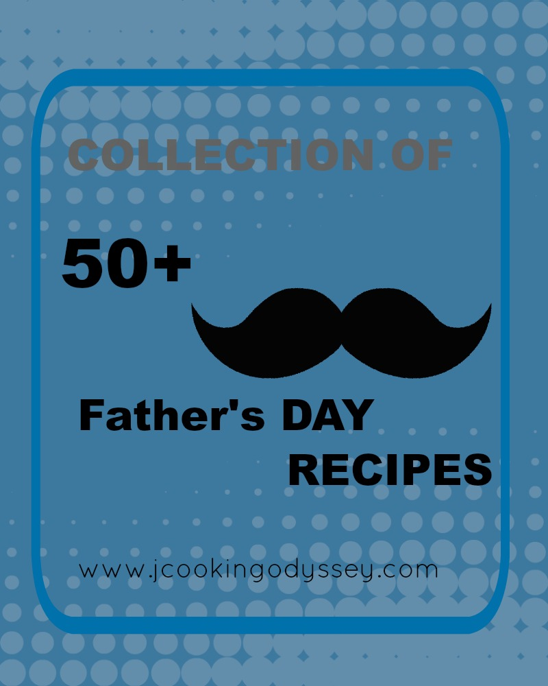 Collection of 50+ Vegetarian and Vegan father's day Recipes
