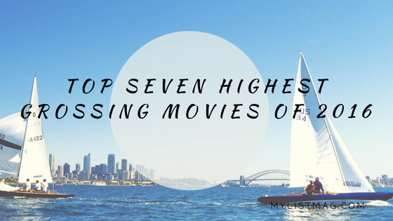 top-7-highest-grossing-movies-of-2016-my-list-mag