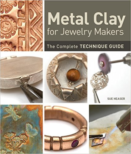 Metal Clay for Jewelry Makers by Sue Heaser book cover