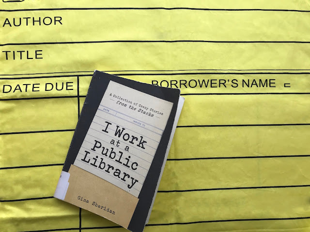 Book Review of I Work at a Public Library by Gina Sheridan