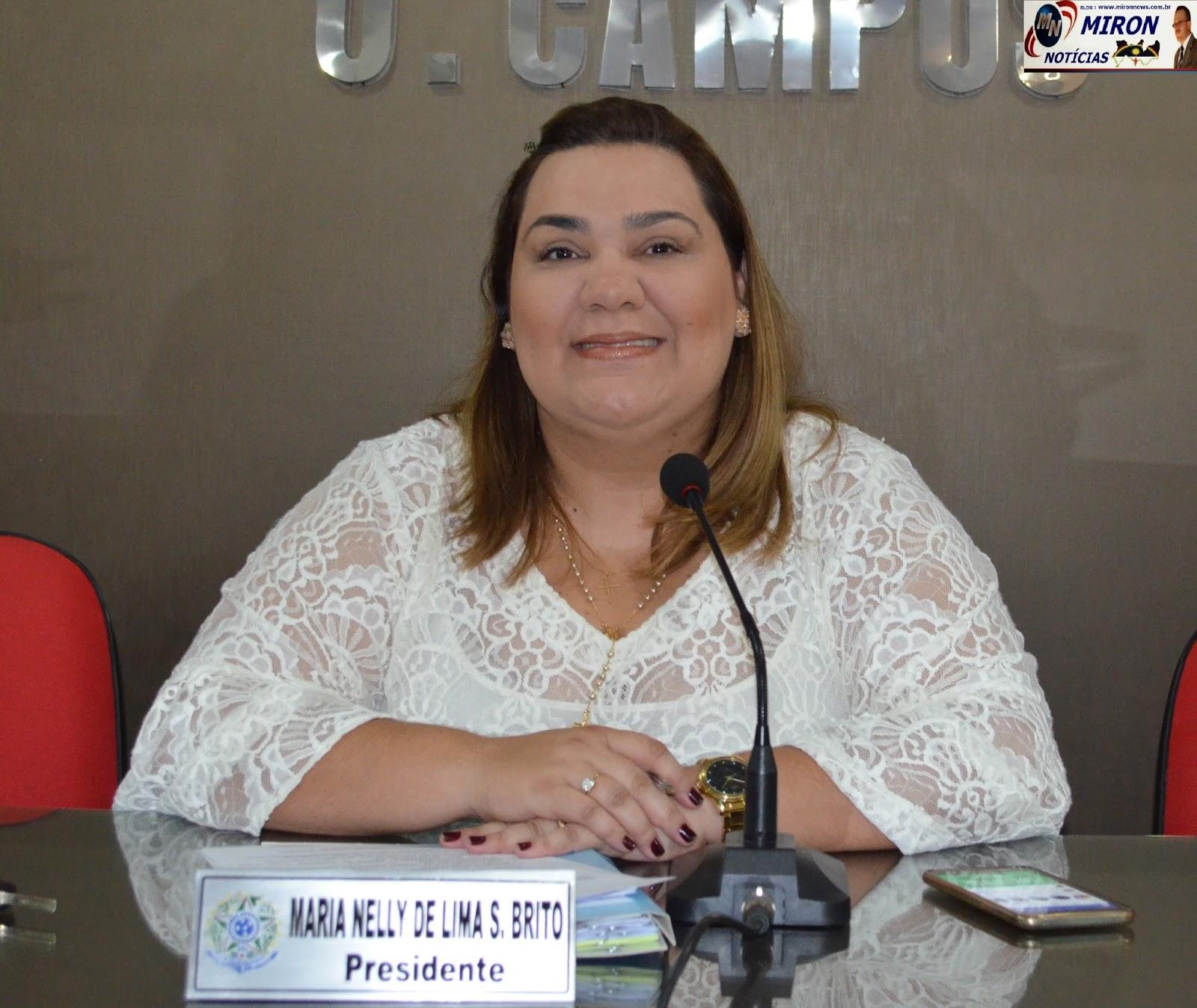 """BLOG MIRON NOTÍCIAS : Vereadora/Presidente Nelly Sampaio, """"Aberta ..."""