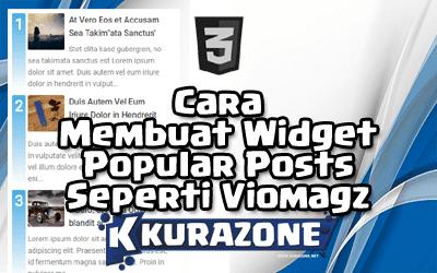 Cara Membuat Widget Popular Posts Seperti Viomagz