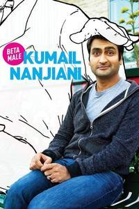Watch Kumail Nanjiani: Beta Male Online Free in HD