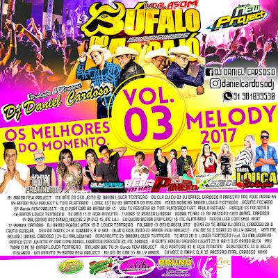 CD BADALA SOM MELODY 2017 VOL 03 (MARÇO)