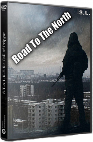 S.T.A.L.K.E.R.: Road To The North