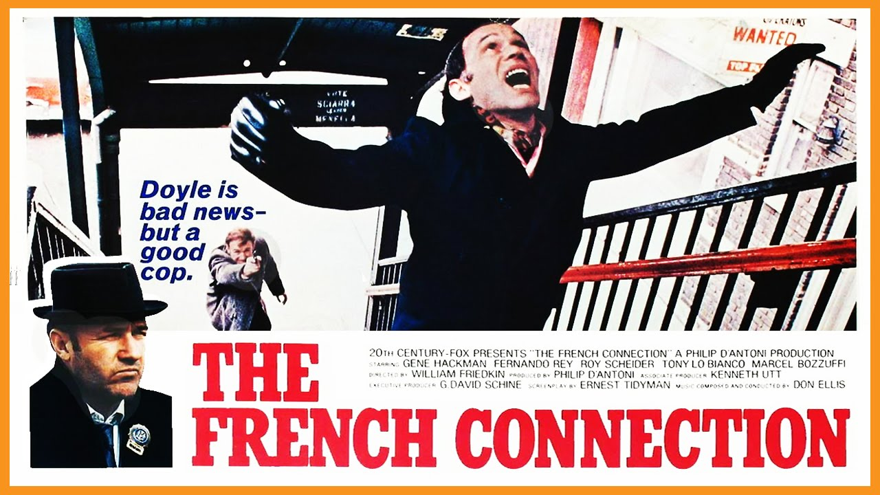 the french connection Four decades after its initial release, william friedkin's oscar-sweeper the  french connection remains an electrifying achievement, drawing its.