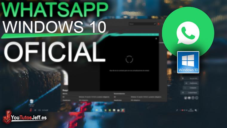 Como Descargar Whatsapp Windows 10 Oficial - Nuevo 2018