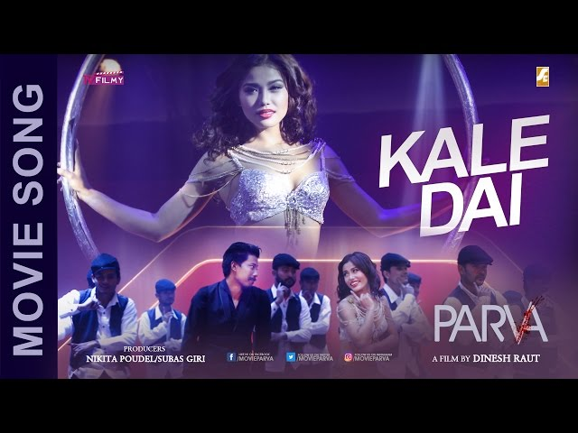 KALE DAI - Nepali Movie Song