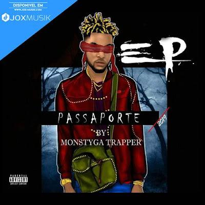 Monstyga Trapper - Passaporte (EP) [DOWNLOAD]