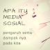 Media Sosial yang Penuh Sensasi