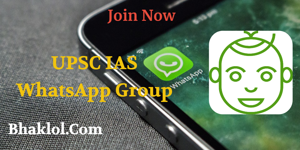 UPSC IAS 2019 / 2020 Preparation Active WhatsApp Group