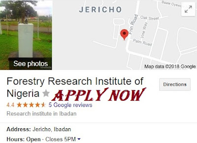 Forestry Research Institute of Nigeria Recruitment 2018/2019 | Application Form Available Here