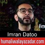 https://www.humaliwalyazadar.com/2018/09/imran-datoo-nohay-2019.html