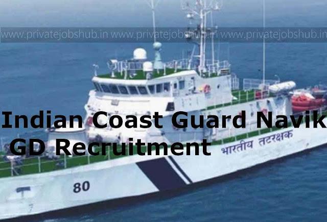 Indian Coast Guard Navik GD Recruitment