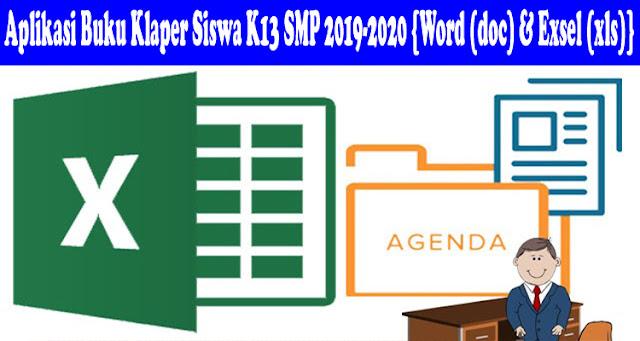 Aplikasi Buku Klaper Siswa K13 SMP 2019-2020 {Word (doc) & Exsel (xls)}