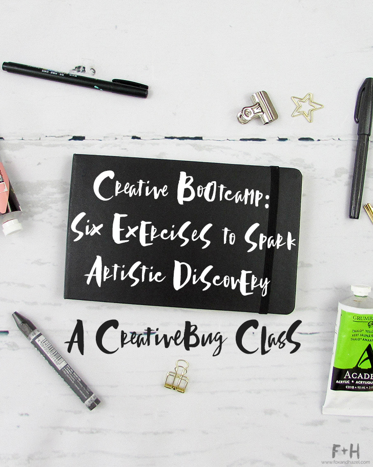 Creativebug Class: Creative Bootcamp Review Part 1- Fox + Hazel