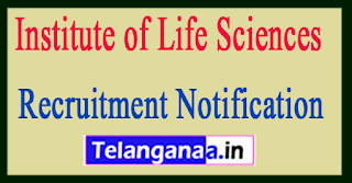 Institute of Life Sciences ILS Bhubaneshwar Recruitment Notification 2017