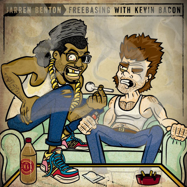 Jarren Benton - Freebasing With Kevin Bacon  Cover