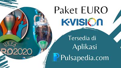 Cara Beli Paket EURO 2021 K-Vision