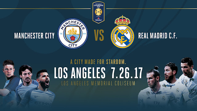 Ver Partido Real Madrid vs Manchester City EN VIVO Gratis Por Internet Hoy 26/07/2017