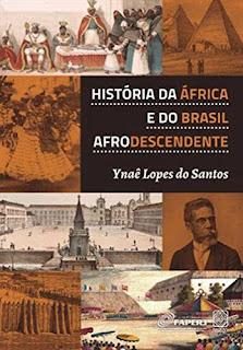 livro Historia da África e do Brasil Afrodescendente ynae