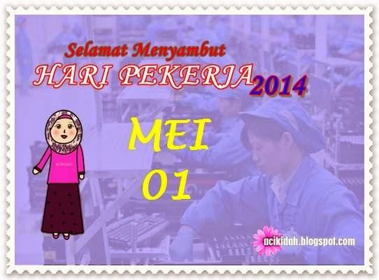 Selamat Hari Pekerja 2014