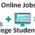 Top 7 Online Jobs For College Students