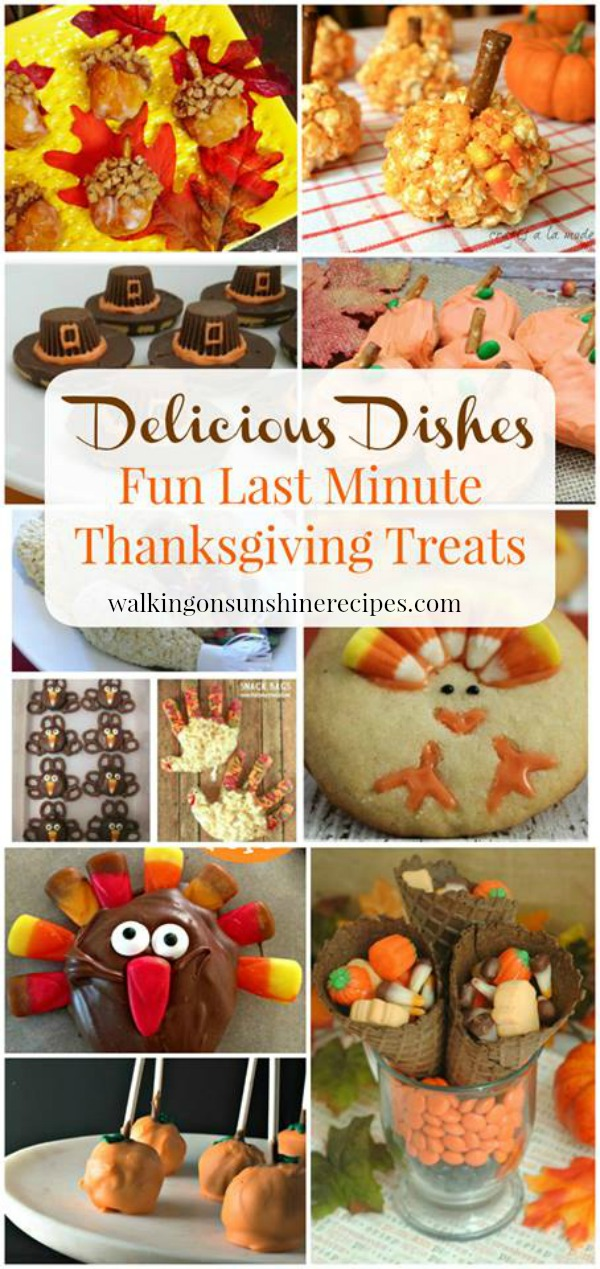 How to Make Easy Last Minute Thanksgiving Treats featured on Walking on Sunshine Recipes